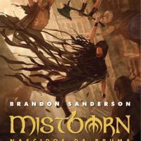 Mistborn - O Império Final, de Brandon Sanderson [Resenha]
