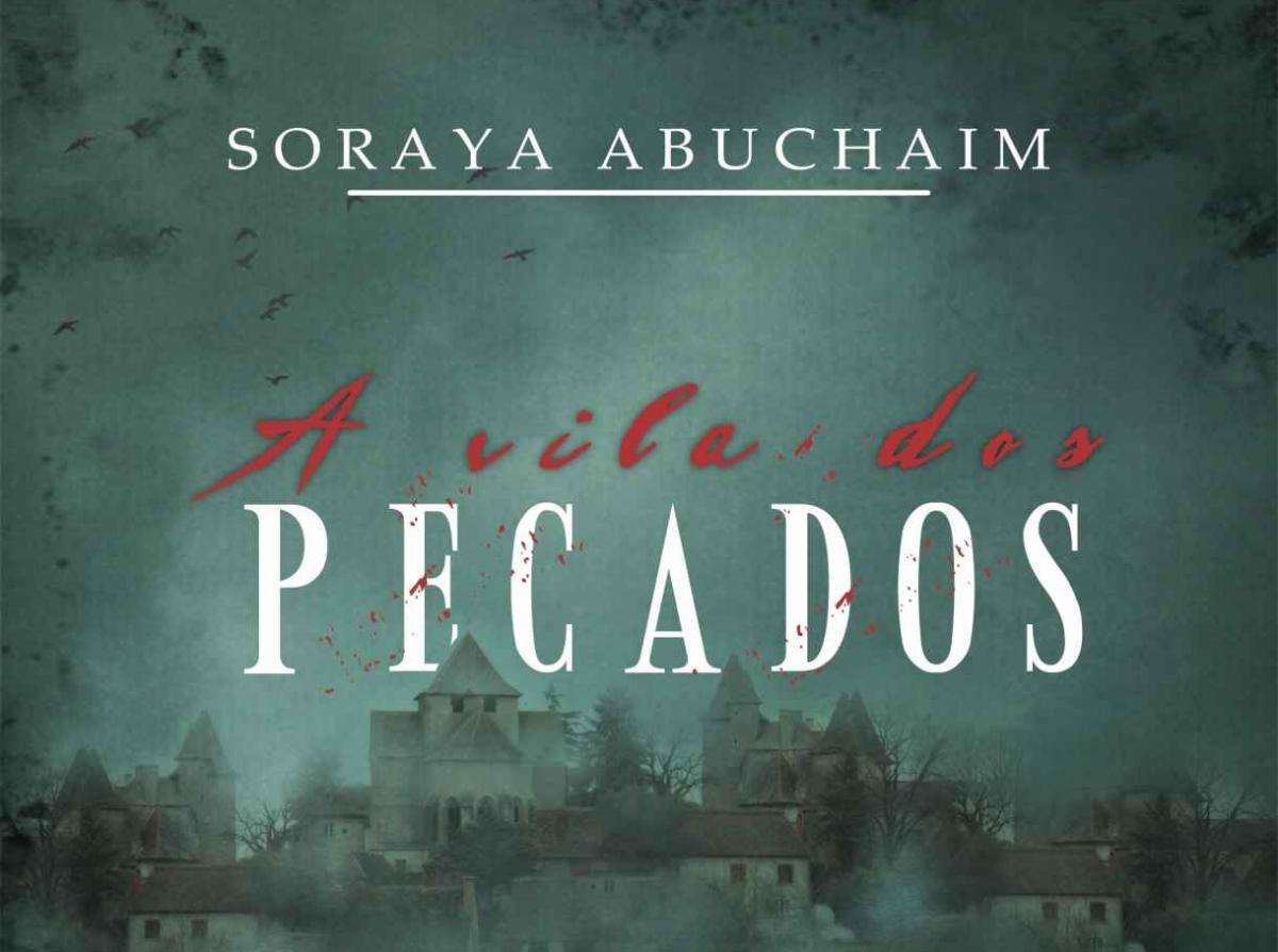 A Vila dos Pecados - Soraya Abuchaim [Resenha]